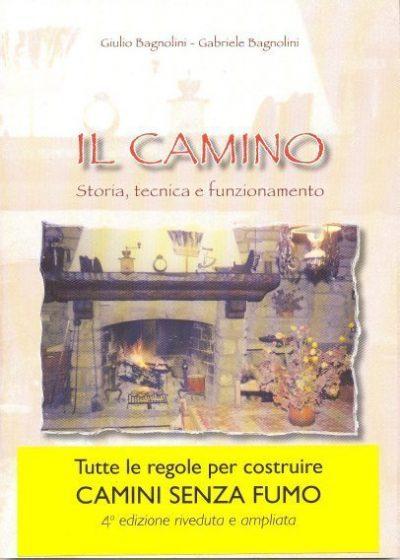 """Manuale """"Il Camino"""" V111 Camini senza fumo BAGNOLINI"""